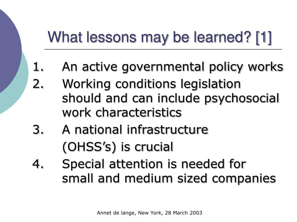 What lessons may be learned? [1]