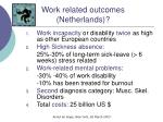 work related outcomes netherlands