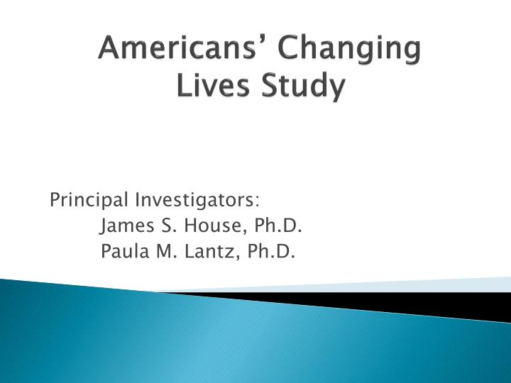 Americans changing lives study l.jpg