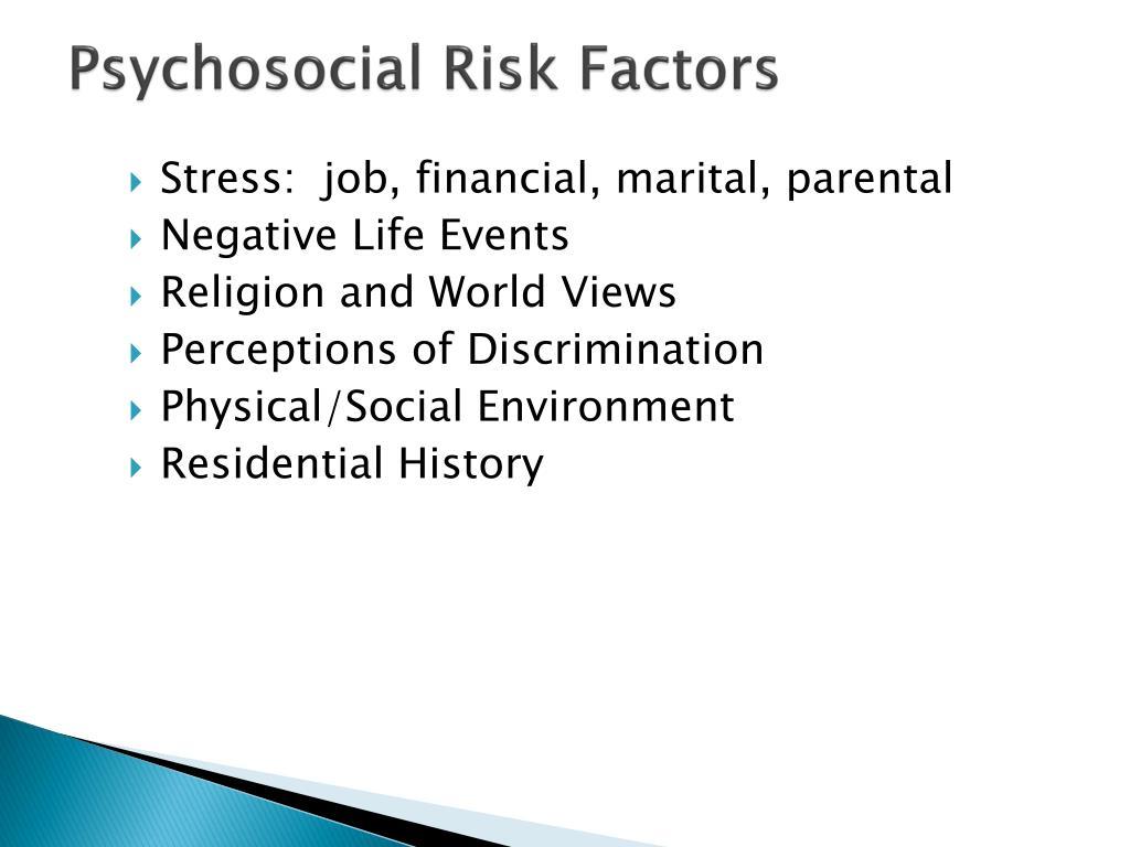 Psychosocial Risk Factors
