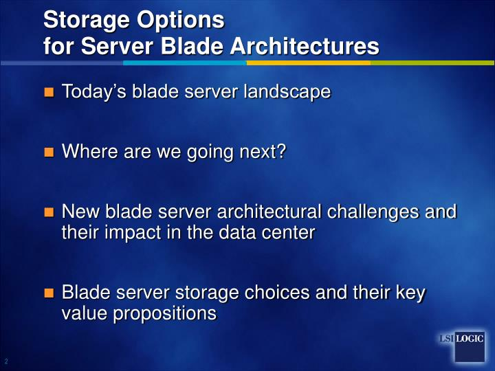 Storage options for server blade architectures