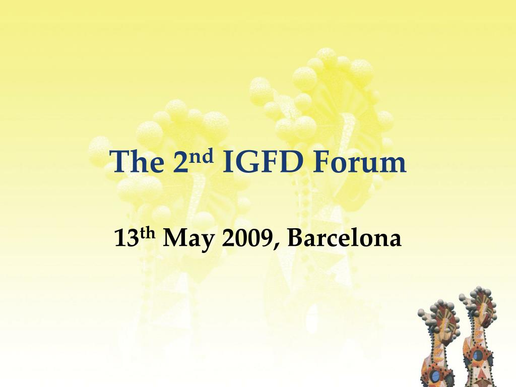the 2 nd igfd forum