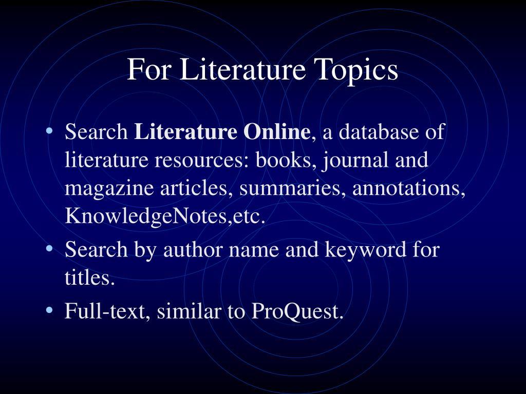 For Literature Topics