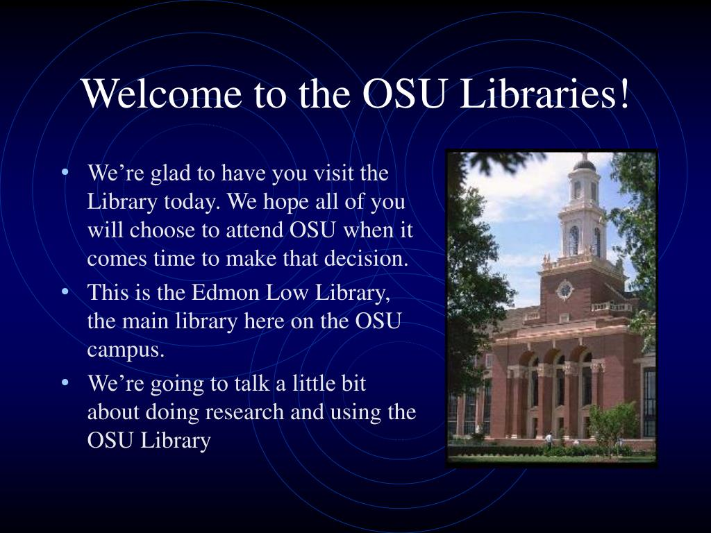 Welcome to the OSU Libraries!