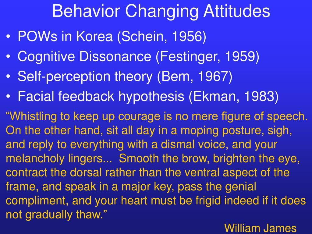 Behavior Changing Attitudes