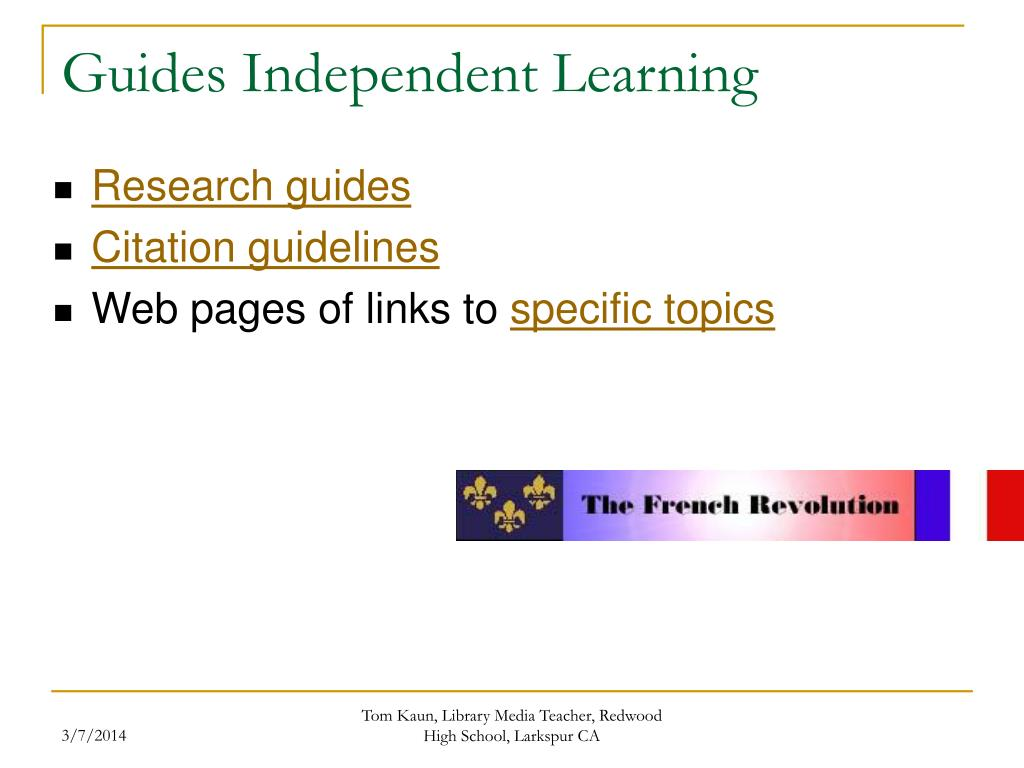 Guides Independent Learning