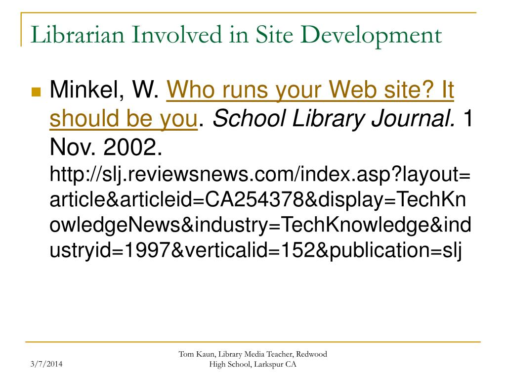 Librarian Involved in Site Development