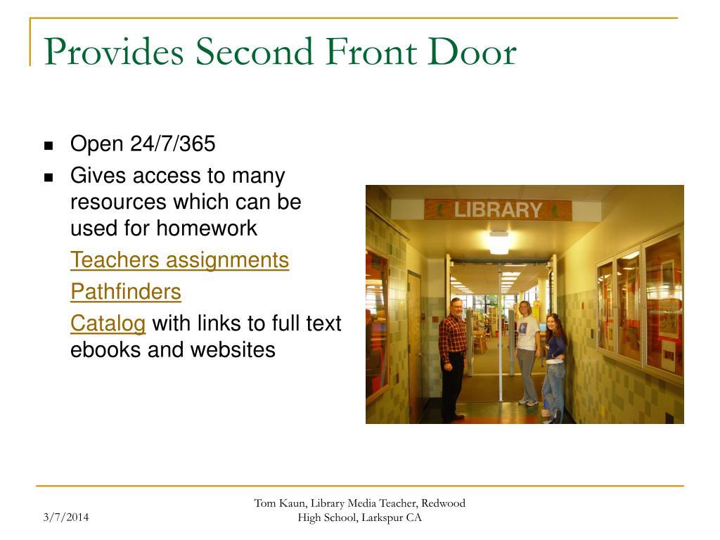 Provides Second Front Door