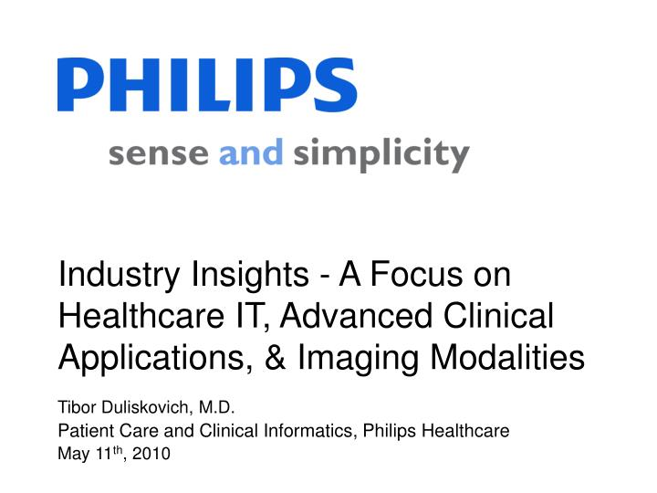 Industry insights a focus on healthcare it advanced clinical applications imaging modalities l.jpg