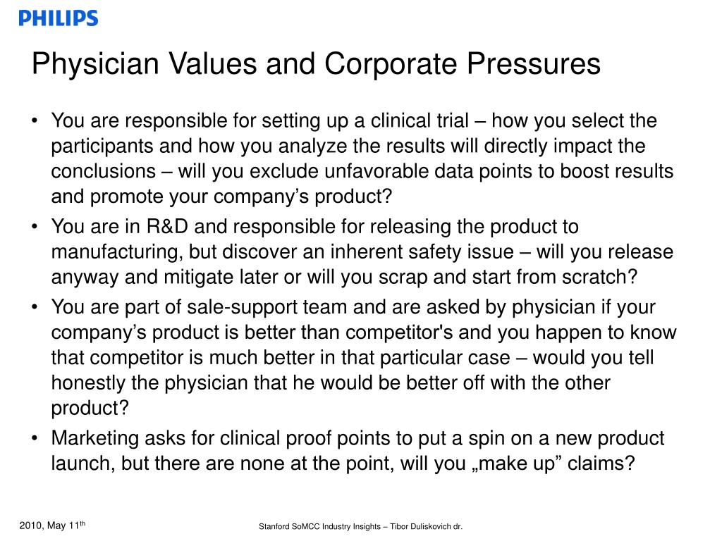 Physician Values and Corporate Pressures