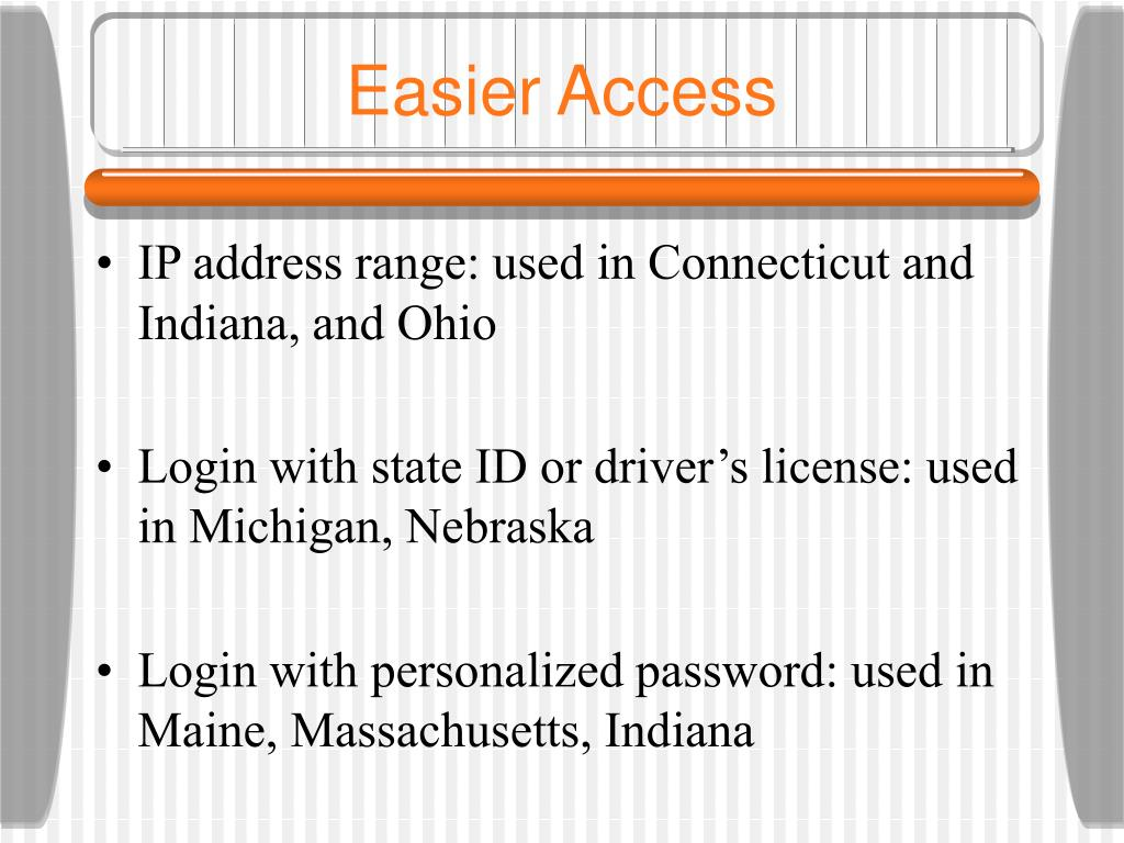 Easier Access