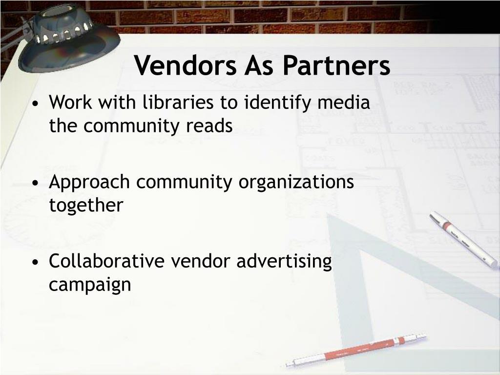 Vendors As Partners