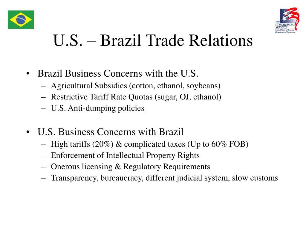 U.S. – Brazil Trade Relations