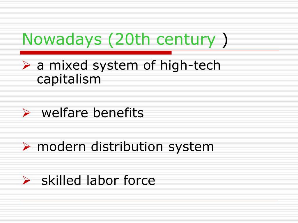 Nowadays (20th century