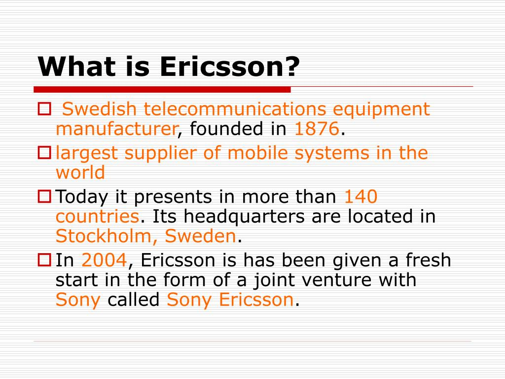 What is Ericsson?