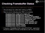 checking framebuffer status