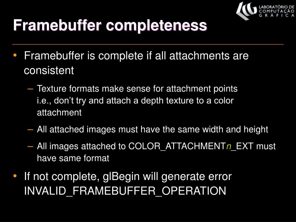 Framebuffer completeness