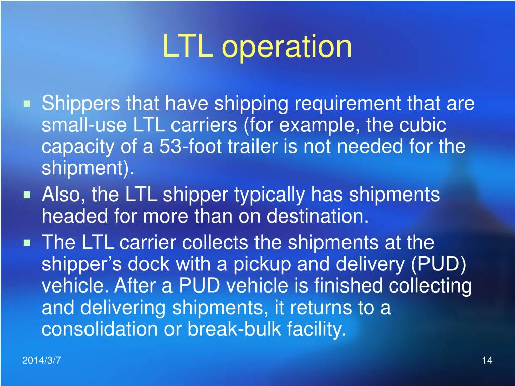 LTL operation