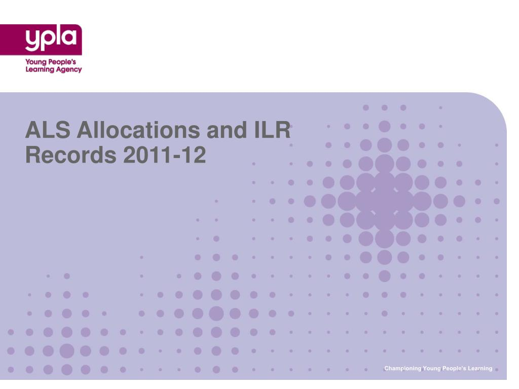 ALS Allocations and ILR Records 2011-12
