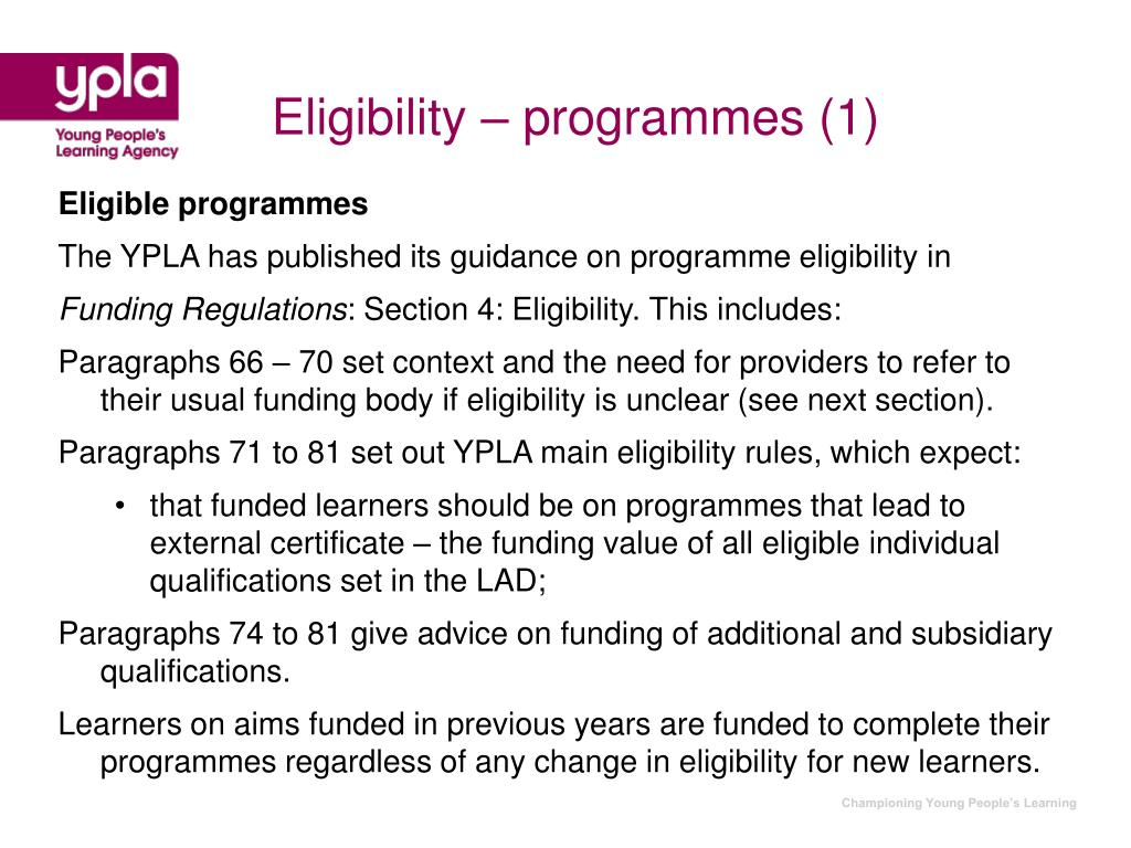 Eligibility – programmes (1)