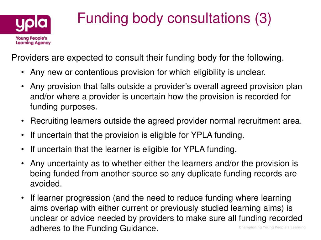 Funding body consultations (3)
