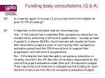 funding body consultations q a55