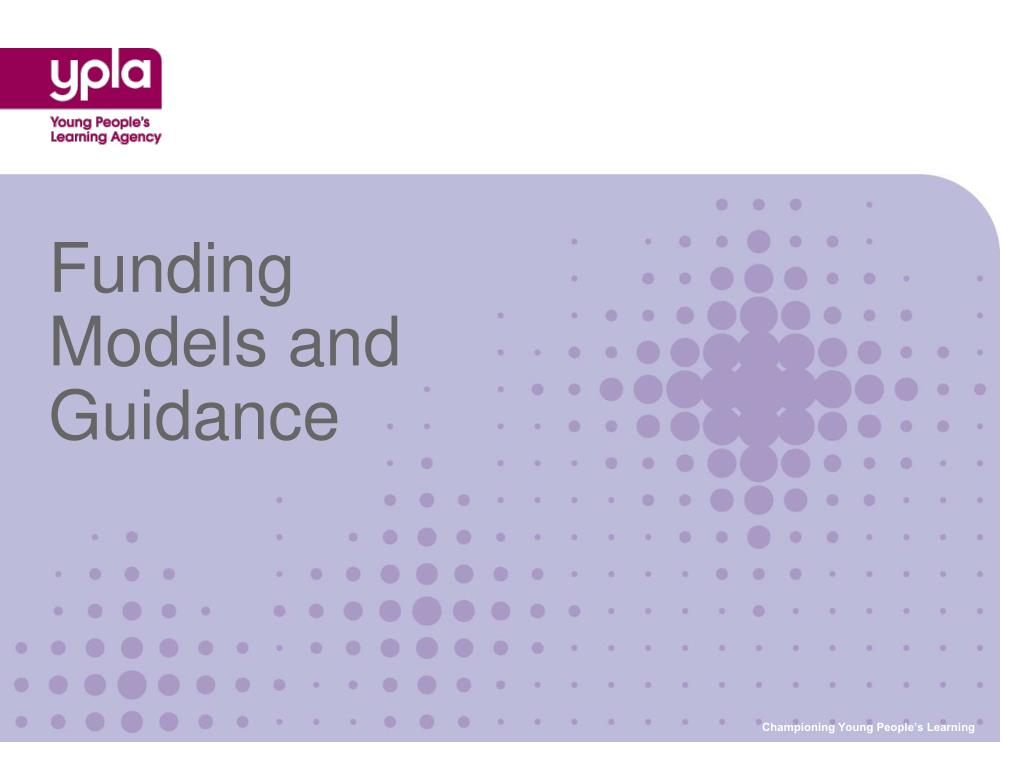 Funding Models and Guidance