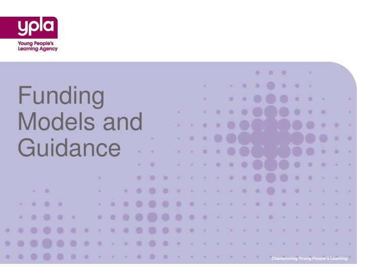 Funding models and guidance l.jpg