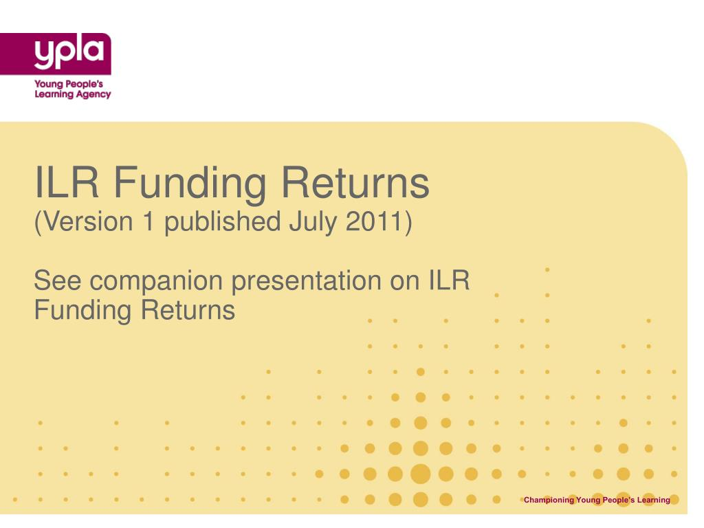 ILR Funding Returns
