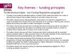 key themes funding principles