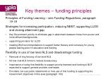 key themes funding principles37