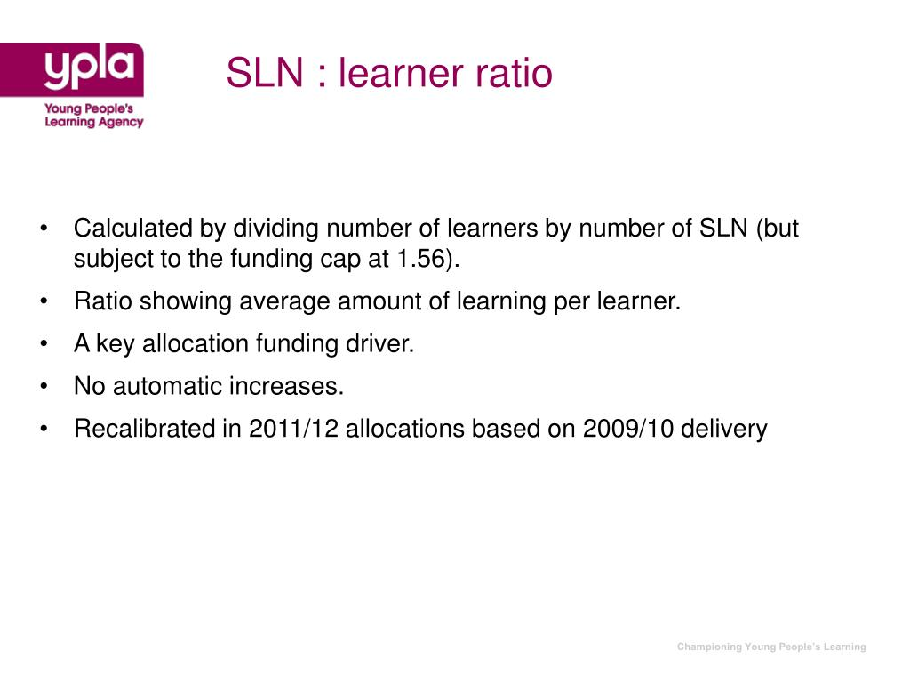 SLN : learner ratio