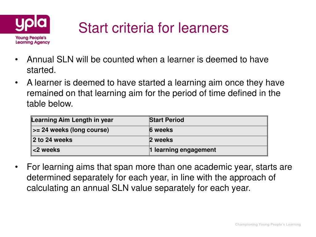 Start criteria for learners