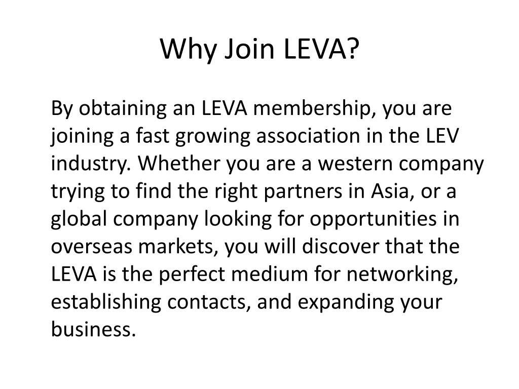 Why Join LEVA?