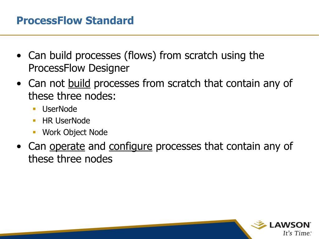 ProcessFlow Standard