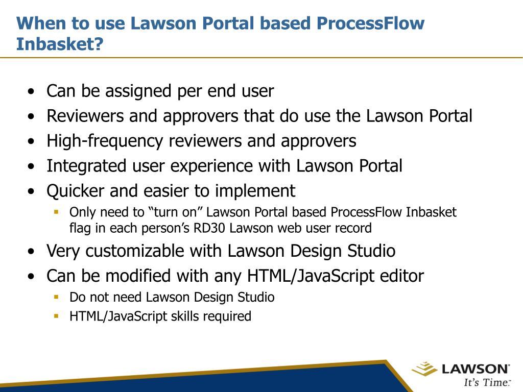 When to use Lawson Portal based ProcessFlow Inbasket?