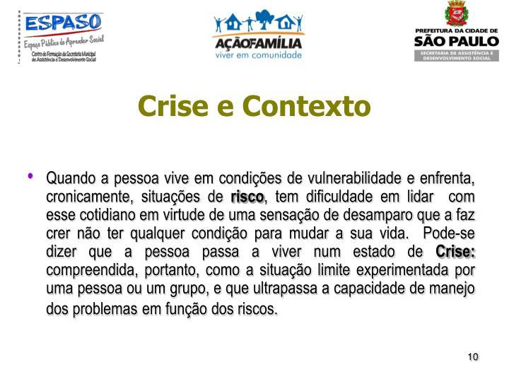 Crise e Contexto