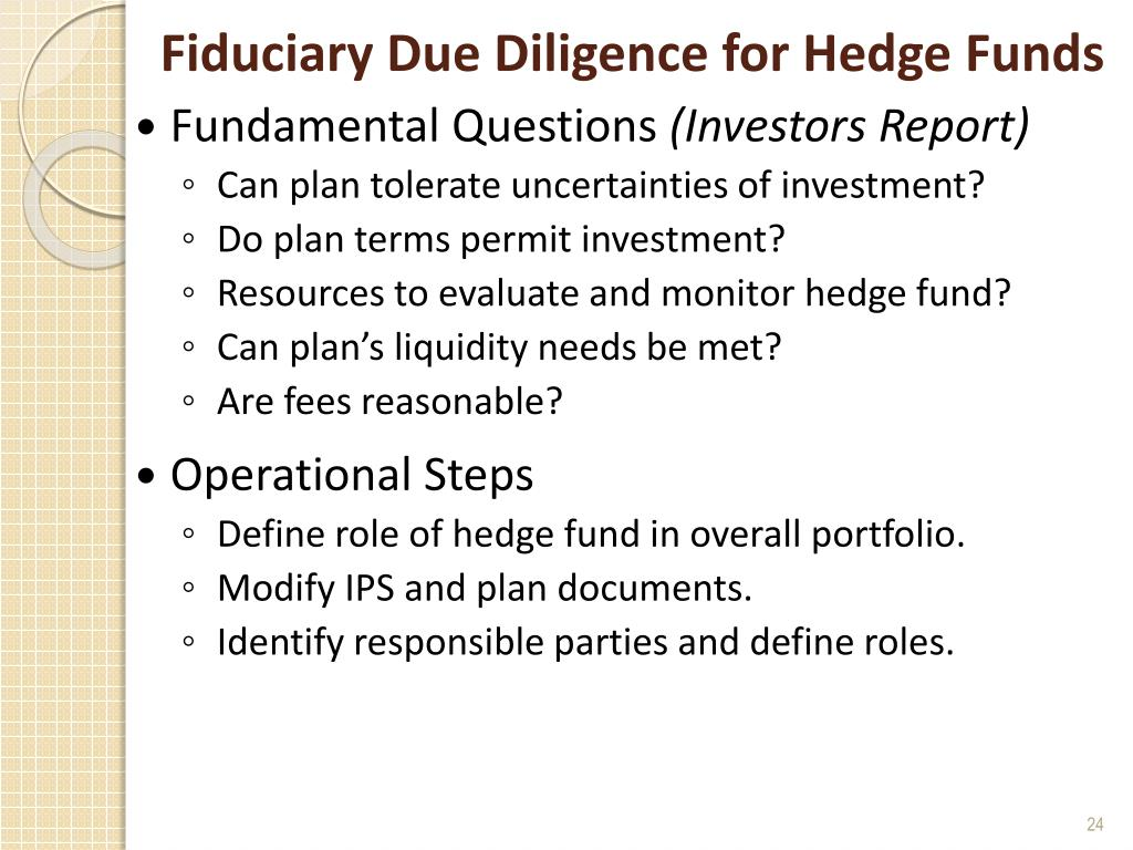 Fiduciary Due Diligence for Hedge Funds