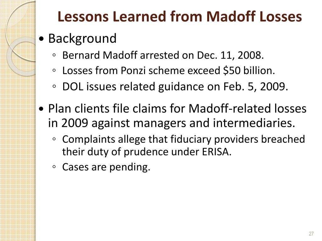 Lessons Learned from Madoff Losses