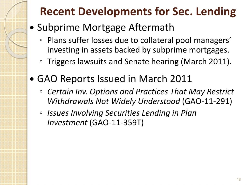 Recent Developments for Sec. Lending