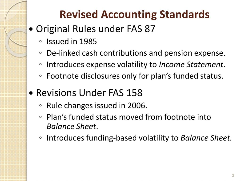 Revised Accounting Standards