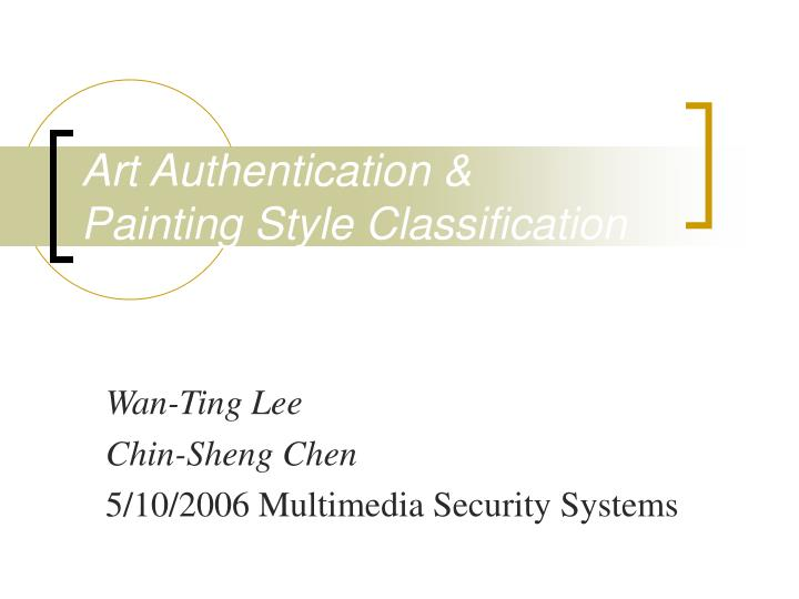 Art authentication painting style classification