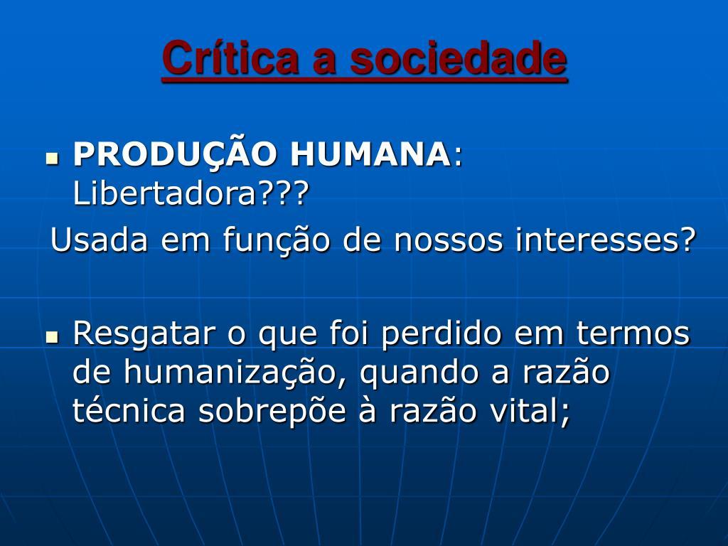 Crítica a sociedade