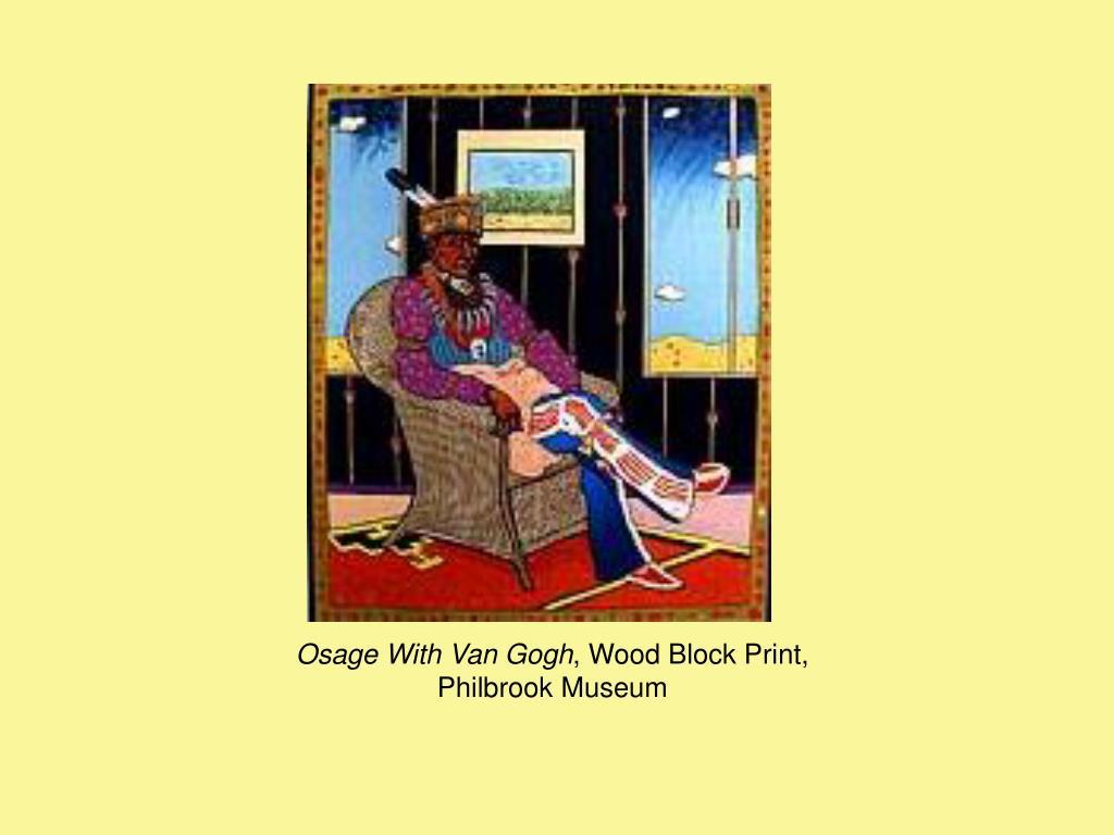 Osage With Van Gogh