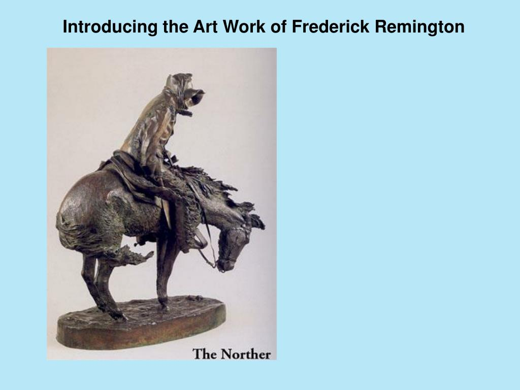 Introducing the Art Work of Frederick Remington