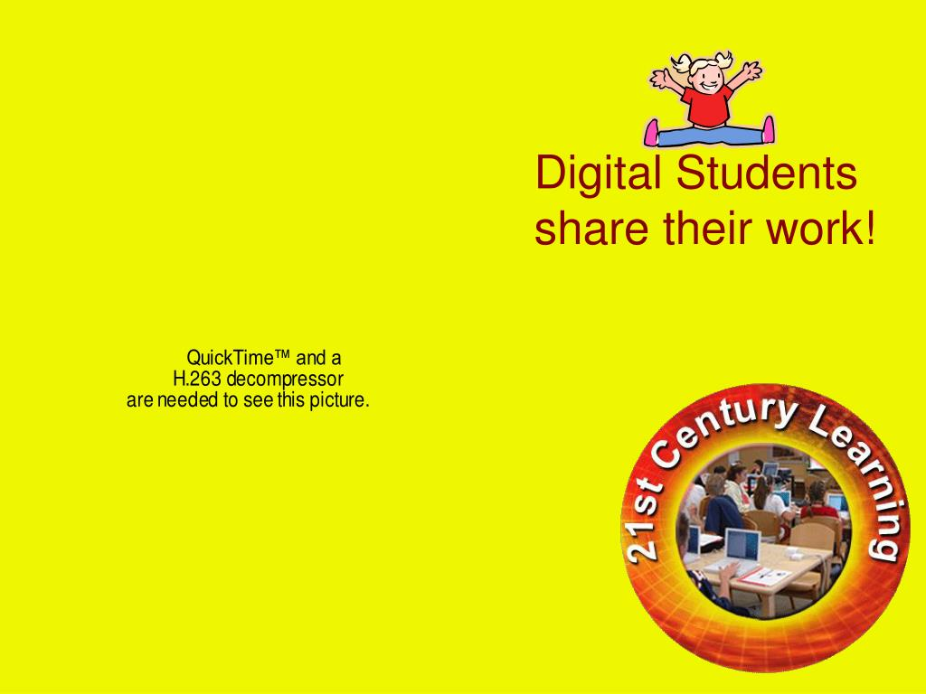 Digital Students share their work!