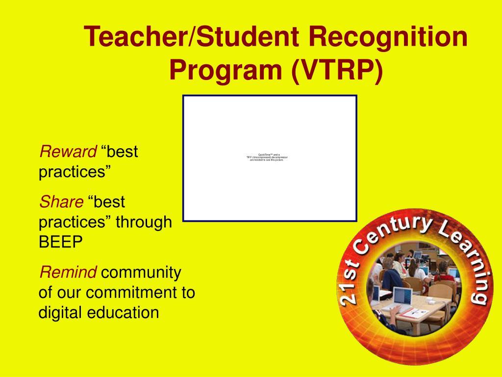 Teacher/Student Recognition Program (VTRP)