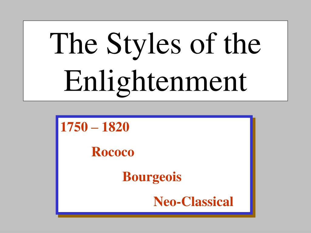 The Styles of the Enlightenment