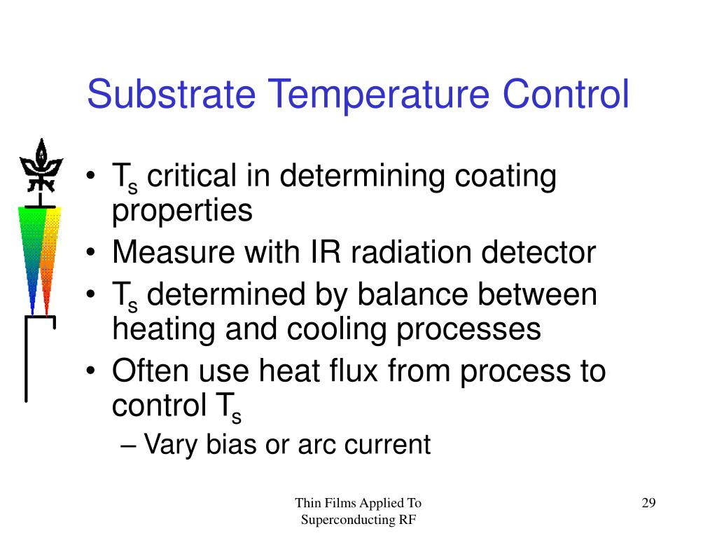 Substrate Temperature Control