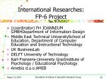 international researches fp 6 project